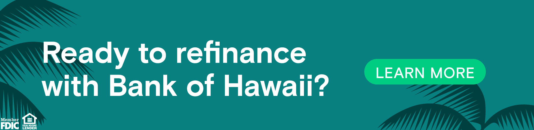 Ready to refinance with Bank of Hawaii?