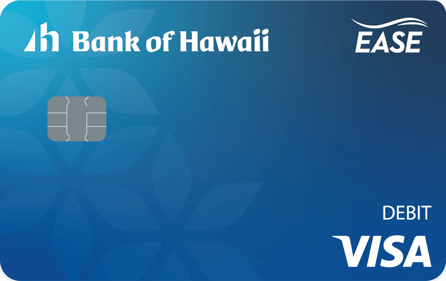 EASE by Bank of Hawaii Visa debit card